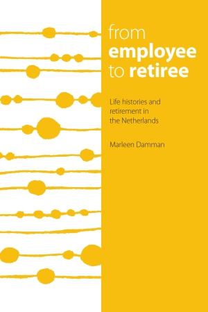 From employee to retiree: Life histories and retirement in the Netherlands