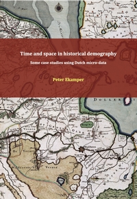 Time and space in historical demography; some case studies using Dutch micro-data
