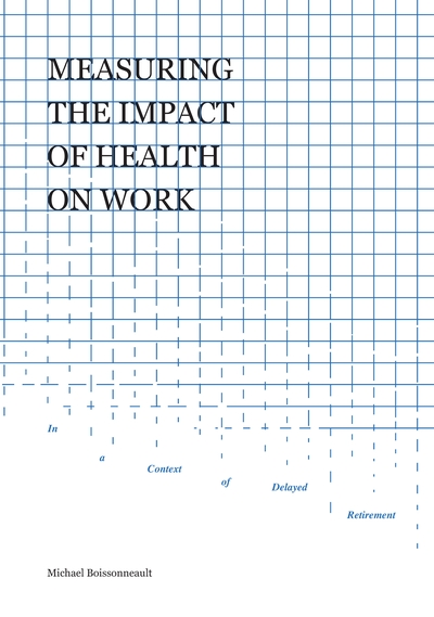 Measuring the impact of health on work in a context of delayed retirement