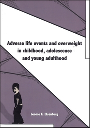 Adverse life events and overweight in childhood, adolescence and young adulthood