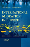 International migration in Europe; data, models and estimates