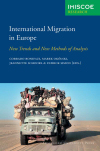 International migration in Europe; new trends and new methods of analysis
