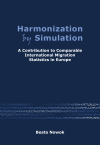 Harmonization by simulation; A contribution to comparable international migration statistics in Europe
