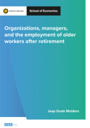 Organizations, managers, and the employment of older workers after retirement