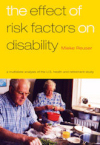The effect of risk factors on disability; A multistate analysis of the U.S. health and retirement study