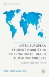 Intra-European student mobility in international higher education circuits. Europe on the move